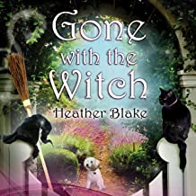 Gone with the Witch: Wishcraft Mystery, Book 6