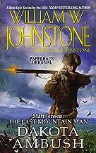 Dakota Ambush (Matt Jensen, The Last Mountain Man Book 6)