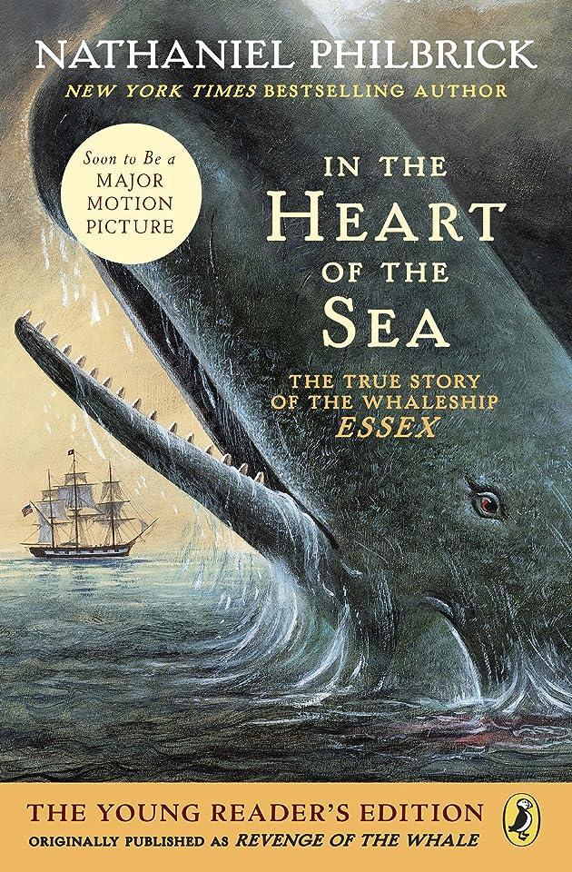 水星マイク保守可能In the Heart of the Sea (Young Readers Edition): The True Story of the Whaleship Essex (English Edition)