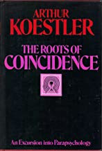 The Roots of Coincidence. With a postscript by Renee Haynes.