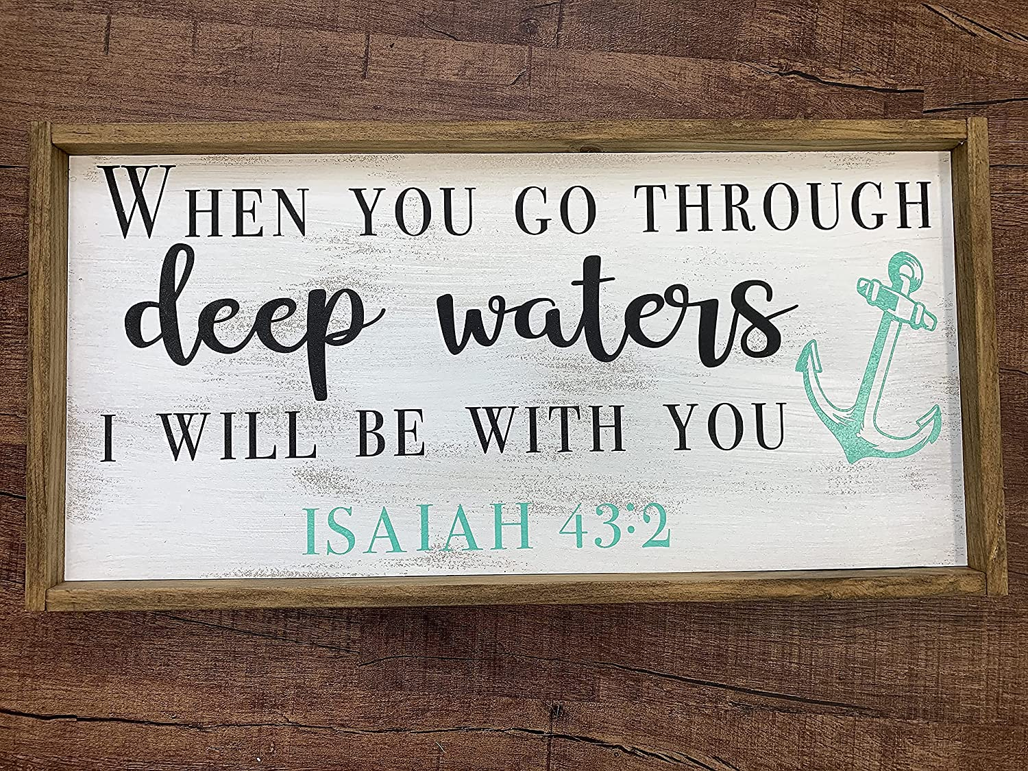 Deep Waters Isaiah 43:2 Bible Verse Turquoise with Excellent Anchor Sign 2021 a