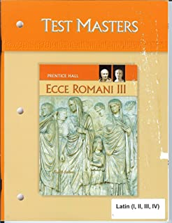 Prentice Hall ECCE Romani III, Test Masters (Latin I II III IV)