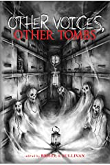 Other Voices, Other Tombs Kindle Edition