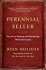 Perennial Seller: The Art of Making and Marketing Work that Lasts ハードカバー