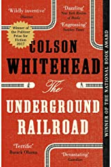 The Underground Railroad: Winner of the Pulitzer Prize for Fiction 2017 Kindle Edition