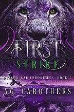 First Strike (Dragon War Chronicles Book 3)