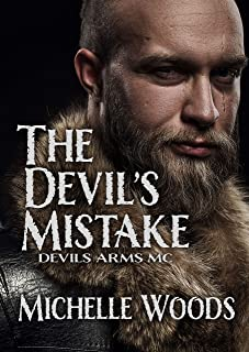 The Devil's Mistake (Devils Arms MC Book 2)