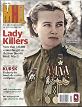 MHQ:The Quarterly Journal of Military History Magazine (Spring 2013)