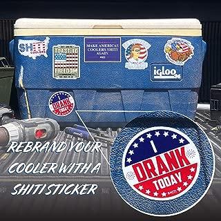 SHITI Coolers I Drank Today Sticker