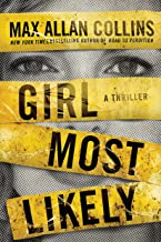 Girl Most Likely: A Thriller (Krista Larson Book 1)