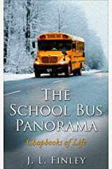 The School Bus Panorama: The Chapbooks of Life Kindle Edition
