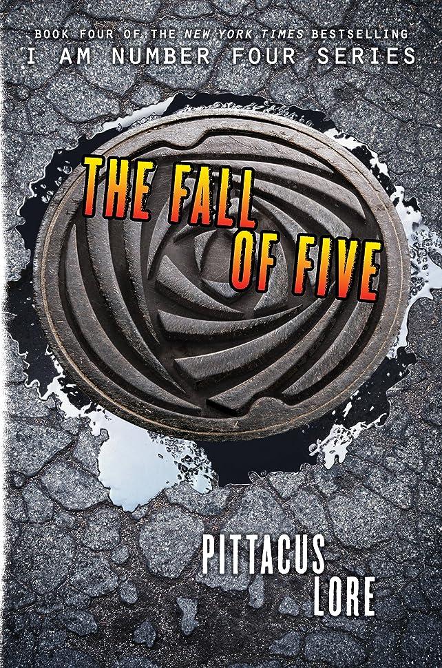 特権非アクティブ泳ぐThe Fall of Five (Lorien Legacies Book 4) (English Edition)