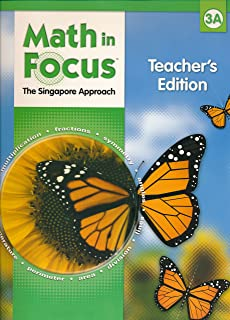 Math in Focus [The Singapore Approach] Indiana TE Part 3A