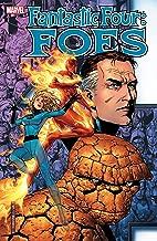 Fantastic Four: Foes (Fantastic Four: Foes (2005) Book 3)