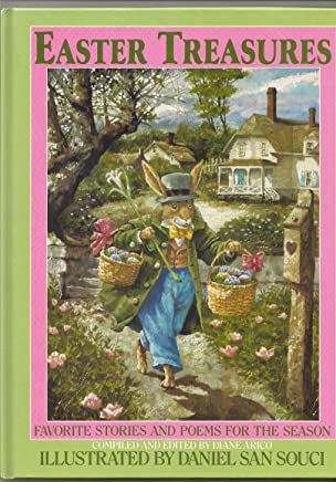 Easter Treasures: Favorite Stories and Poems for the Season