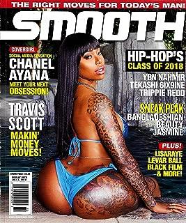 SMOOTH Magazine (2019) Issue 72, CHANEL AYANA Cover, TEKASHI 6IX9INE, YBN NAHMIR, TRIPPIE REDD, TRAVIS SCOTT, LEVAR BALL