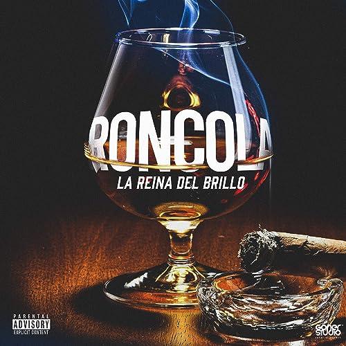 Ron-Cola [Explicit] de La Reina del Brillo en Amazon Music ...