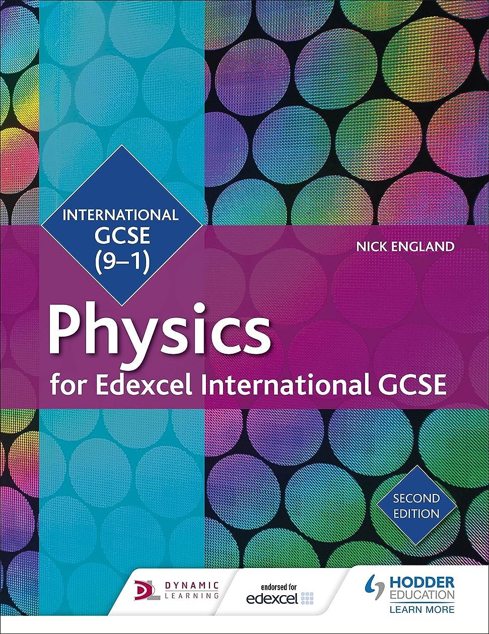 仲間スポーツマンうんざりEdexcel International GCSE Physics Student Book Second Edition (Edexcel Student Books) (English Edition)