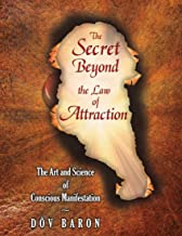 Secret Beyond the Law of Attraction, The