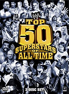 WWE: TOP 50 SUPERSTARS OF ALL TIME, THE