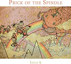 Prick of the Spindle - Print Edition - Issue 9