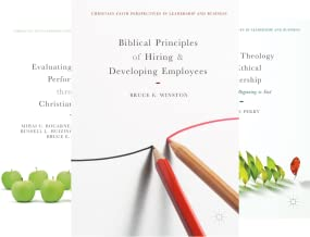 Christian Faith Perspectives in Leadership and Business (17 Book Series)