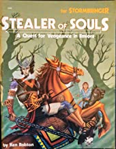 Stealer of Souls: A Quest For Vengeance in Ilmiora (Elric/Stormbringer)
