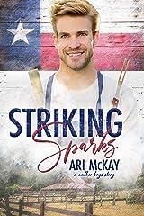 Striking Sparks (The Walker Boys Book 1) Kindle Edition