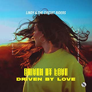 Driven by Love (Deluxe) [Live]