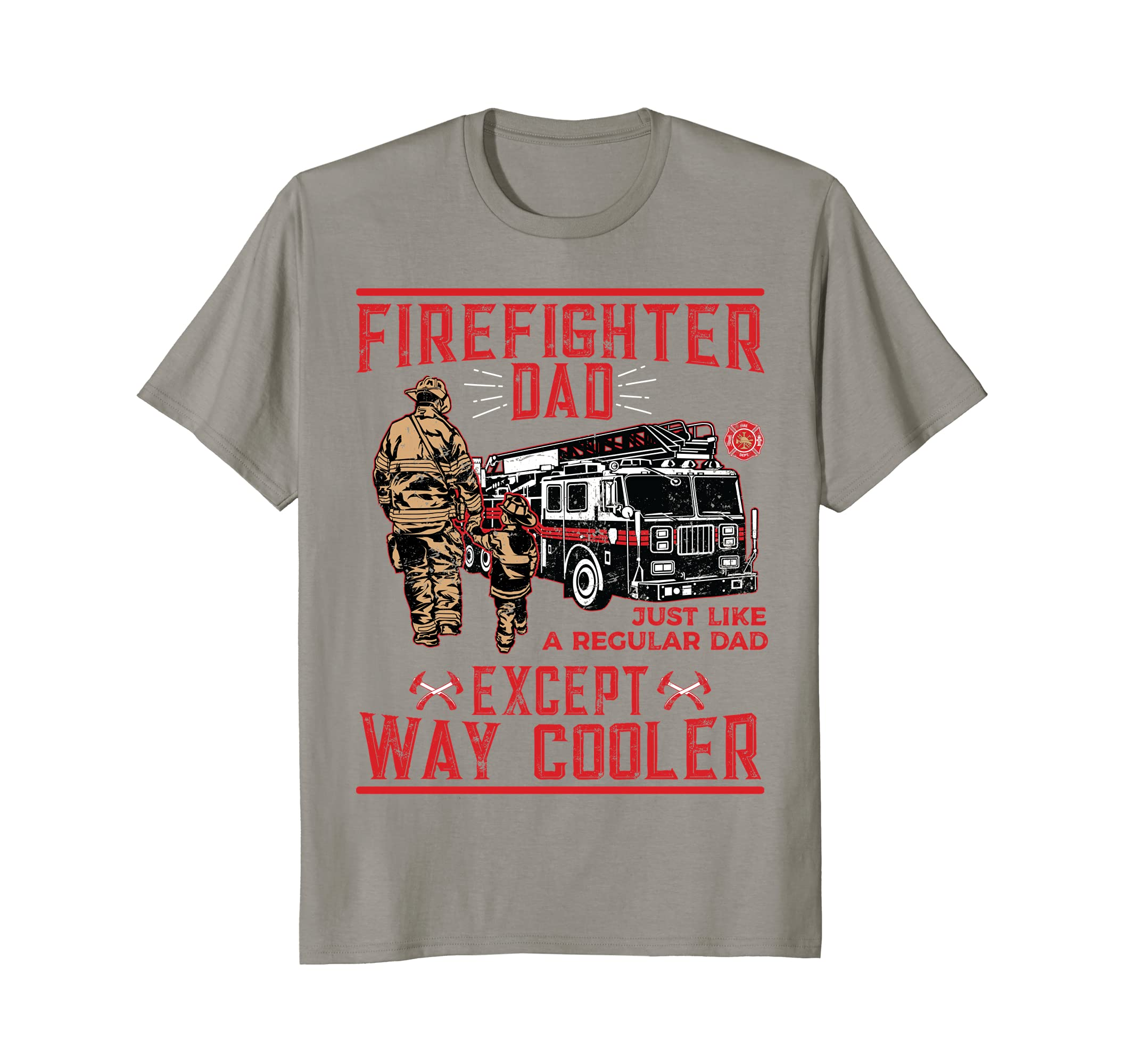 27a4bf237 Amazon.com  Mens Firefighter Dad T-Shirt Gift Firefighter Dads Are Way  Cooler  Clothing