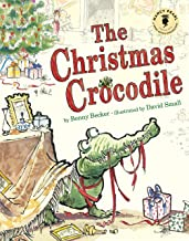 The Christmas Crocodile (Nancy Pearl's Book Crush Rediscoveries)