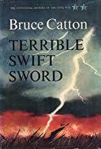 Terrible Swift Sword (Centennial History of the Civil War Book 2) (English Edition)