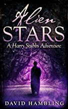 Alien Stars (The Harry Stubbs Adventures Book 3)