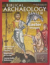 Biblical Archaeology Review March/April 2019 The Earliest Easter Images