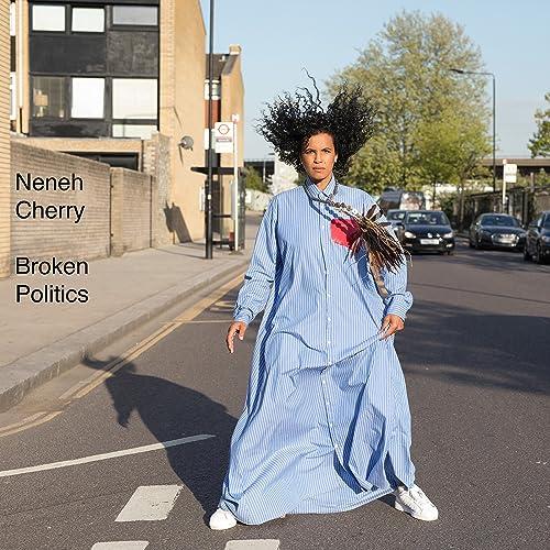 Resultado de imagen para Neneh Cherry - Broken Politics