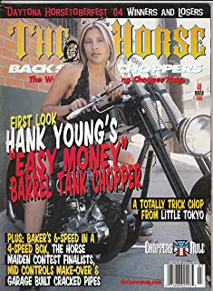The Horse Backstreet Choppers March 2005