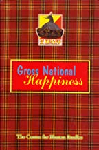 Gross National Happiness: Discussion Papers