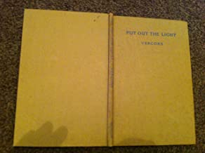 Put out the light;: A translation by Cyril Connolly of