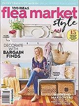Better Homes & Gardens 100 Ideas Flea Market Style Magazine 2017