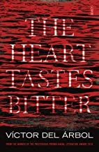 The Heart Tastes Bitter