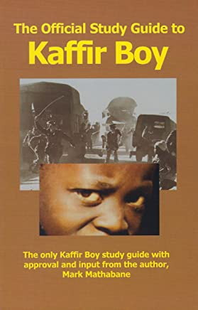 The Official Study Guide to Kaffir Boy (English Edition)