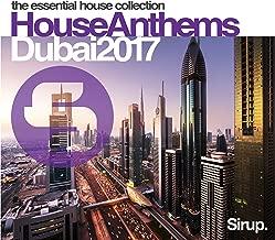 Sirup House Anthems Dubai 2017