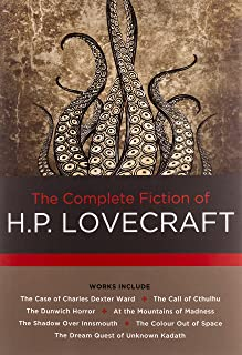The Complete Fiction of H. P. Lovecraft (Volume 2)