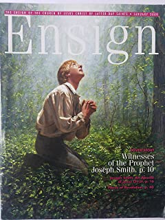 Ensign Janurary 2009 - Witnesses of the Prophet Joseph Smith/Jospeh Smith: An Apostle of Jesus Christ by Elder Dennis B Neuenschwander/Drawn to the Temple by Michael R. Morris