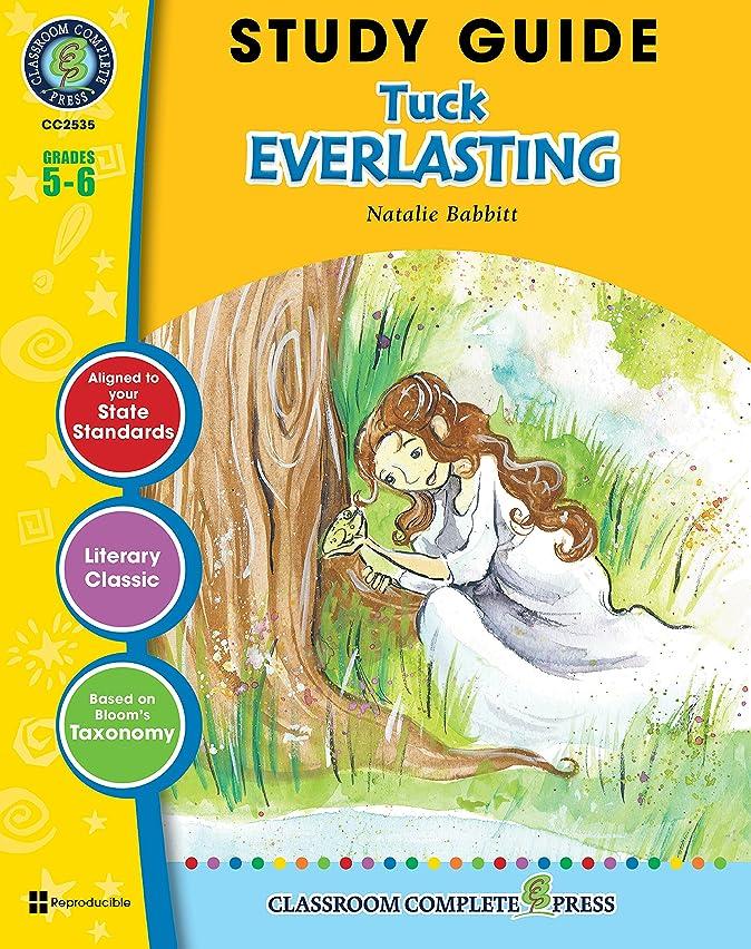 教育する見分けるディレイStudy Guide - Tuck Everlasting Gr. 5-6 (English Edition)
