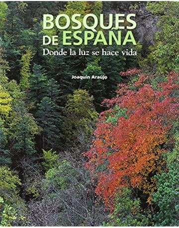 Bosques de España (General): Amazon.es: Araújo, Joaquín: Libros