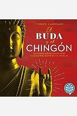 El Buda y el chingón Audible Audiobook