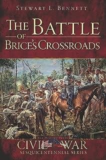 The Battle of Brice's Crossroads (Civil War Series)