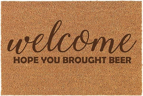 Daylor Coir Door Mat Entry Doormat Funny Welcome Hope You Brought Beer