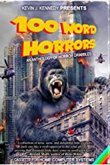 100 Word Horrors: An Anthology of Horror Drabbles (100 Word Horror Collection Book 1) Kindle Edition